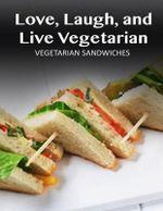 Vegetarian Sandwiches - Janett Smith