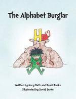 The Alphabet Burglar - Mary Beth Burke