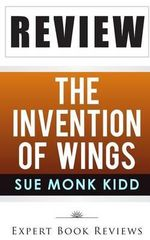 Book Review : The Invention of Wings - Expert Book Reviews