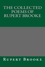 The Collected Poems of Rupert Brooke - Rupert Brooke