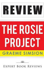 Book Review : The Rosie Project - Expert Book Reviews