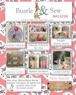 Bustle & Sew Magazine February 2014 : Issue 37 - Helen Dickson