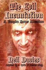 The Evil Incantation - Neil Davies