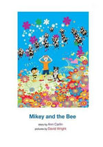 Mikey and the Bee - Ann Carlin
