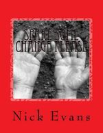Spare Some Change Please - Nick Evans