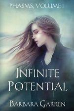 Infinite Potential - Barbara Garren