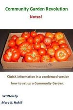 Community Garden Revolution Notes! : Condensed Version - Miss Mary K Hukill