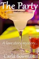 The Party : A Love Story Mystery - Dick Morris