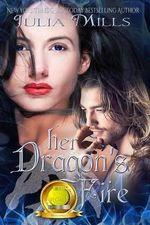 Her Dragon's Fire - Julia Mills