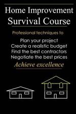 Home Improvement Survival Course - David M Dillon
