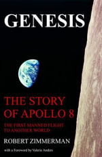 Genesis : The Story of Apollo 8 - Robert Zimmerman