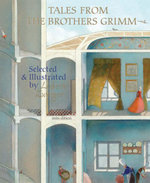 Tales from the Brothers Grimm : Selected and Illustrated by Lisbeth Zwerger - Brothers Grimm