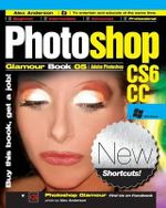 Photoshop Glamour Book 05 (Adobe Photoshop Cs6/CC (Windows)) : Buy This Book, Get a Job! - Alex Anderson
