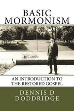 Basic Mormonism - Dennis D Doddridge