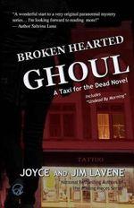 Broken Hearted Ghoul - Joyce Lavene