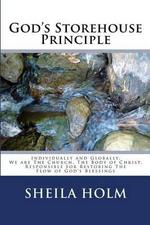 God's Storehouse Principle - Sheila Holm