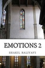 Emotions 2 : Poetry - S Shakil Ahmed Baliyavi I
