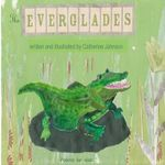 The Everglades : Children's Poetry Written and Illustrated by Catherine Johnson - Catherine Margaret Johnson