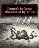 Dante's Inferno (Illustrated by Dore) : Modern English Version - Dante Alighieri