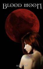 Blood Moon - A D Ryan