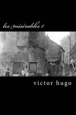 Les Miserables 1 - Victor Hugo