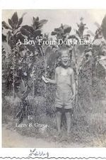 A Boy from Down East - Larry B Gray