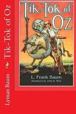 Tik-Tok of Oz - Lyman Frank Baum