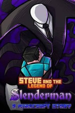 Steve and the Legend of Slenderman - World of Minecraft