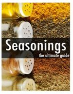 Seasonings - The Ultimate Guide - Jessica Dreyher