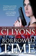 Borrowed Time - CJ Lyons