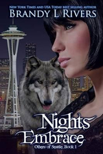 Nights Embrace : Others of Seattle: Book 1 - Brandy L Rivers