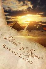 Blood of Egypt : Book 8 of the Witch Fairy Series - Bonnie Lamer