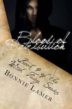 Blood of Retribution : Book 9 of the Witch Fairy Series - Bonnie Lamer