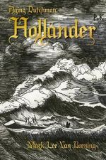 Flying Dutchman : Hollander - Mark Lee Van Boening