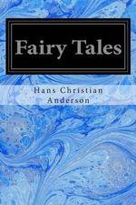 Fairy Tales - Hans Christian Anderson