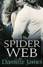 Spider Web - Danielle James