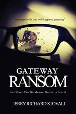 Gateway Ransom - Jerry Richard Stovall