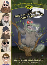 Phil and the Ghost of Camp Ch-Yo-CA - John Luke Robertson