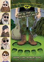 Jase & the Deadliest Hunt - John Luke Robertson