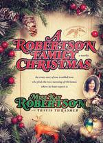 A Robertson Family Christmas - Kay Robertson