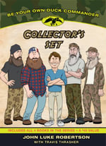 Be Your Own Duck Commander Boxed Set - John Luke Robertson