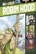 Robin Hood : Graphic Revolve: Common Core Editions - Aaron Shepard