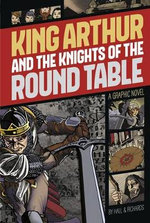 King Arthur and the Knights of the Round Table - M C Hall