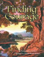 Finding Courage - Victoria Michele Rembert