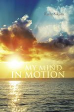 MY MIND IN MOTION - Rudy Sikora