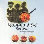 Momma NEM Recipes : secret amily exposed - Cynthia Tonth-Boler
