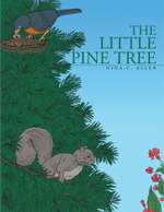 The Little Pine Tree - Nina C. Allen