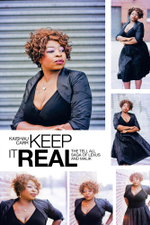Keep It Real : The Tell All Saga of Lexus and Malik - Kaishau Carr