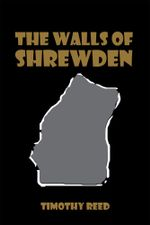 The Walls of Shrewden - Timothy Reed