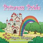 Princess Pride - Nkem Okakpu